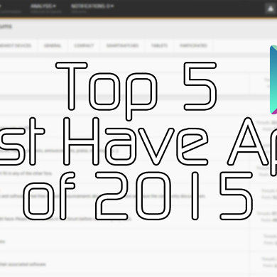 Top 5 Must Have Apps of 2015