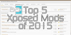 Top 5 Xposed Mods of 2015 – XDA TV