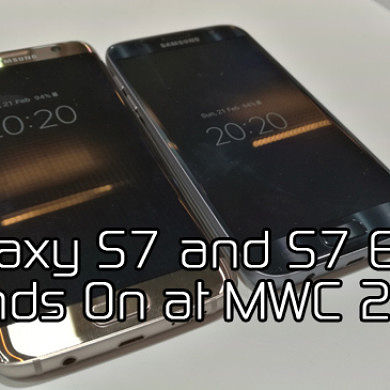 Samsung Galaxy S7 and S7 Edge Hands On at MWC 2016