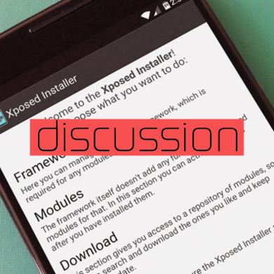Which Xposed Module Would You Like to See Baked into AOSP?