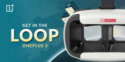 "OnePlus 3 VR Launch Coming, OnePlus giving out Free ""Loop VR"" Headset"