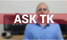 Introducing A New Series: Ask TK