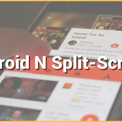 5 Great Ways To Use Android Split-Screen
