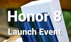 Honor 8 Launch Event Recap