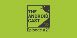 "The Android Cast: Episode 21 – ""Pixel Imperfect"""
