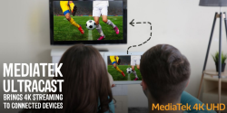 MediaTek's UltraCast Technology Adds 4K Capabilities to Miracast