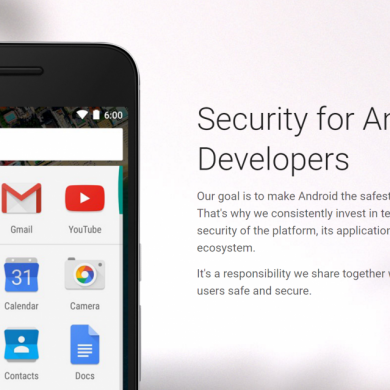 Google Creates a Landing Page for Developers to Help with Android Security