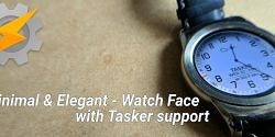 Minimal & Elegant Watch Face with Tasker integration [Giveaway]