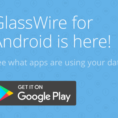 GlassWire Launches their Network Monitoring App in the Play Store