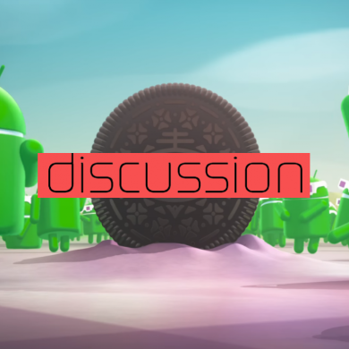 What are Your Thoughts on Android Oreo so Far?