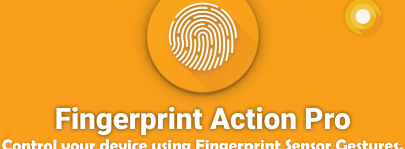 Fingerprint Action Pro Lets You Control Your Device with Fingerprint Gestures