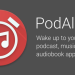 Wake Up to Any Podcast, Audiobook, or Song with PodAlarm