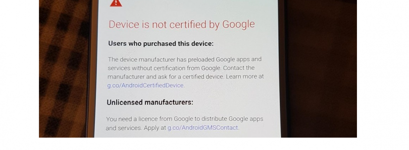 "How to Fix the ""Device is not Certified by Google"" Error"
