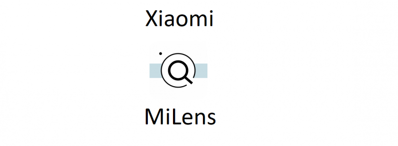 Xiaomi will launch MiLens, a Google Lens competitor for China, with the Mi Mix 2S