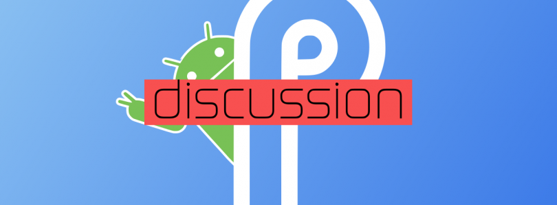 What are your thoughts on Android P Developer Preview 2?