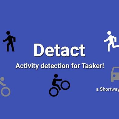 Detact is a new Tasker plugin to help automate your daily routine